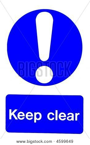 Exclamation mark symbol with text KEEP CLEAR poster