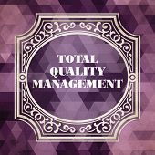Total Quality Management Concept, Vintage design. Purple Background made of Triangles. poster
