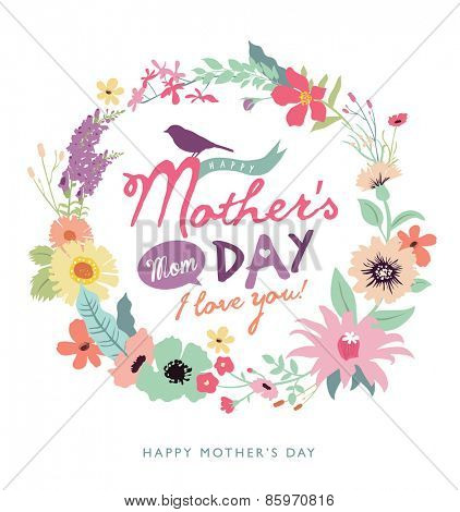 Happy Mother's Day. Greeting card with beautiful floral wreath.