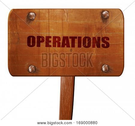 operations, 3D rendering, text on wooden sign