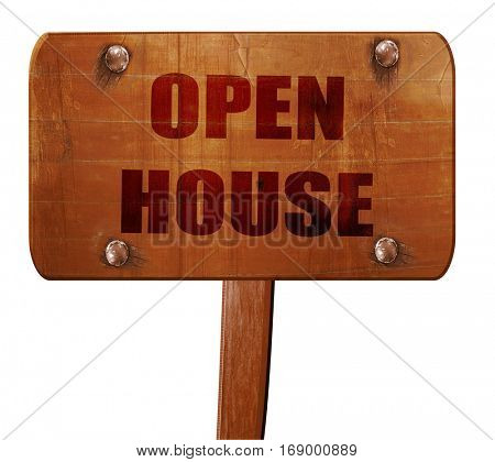 Open house sign, 3D rendering, text on wooden sign
