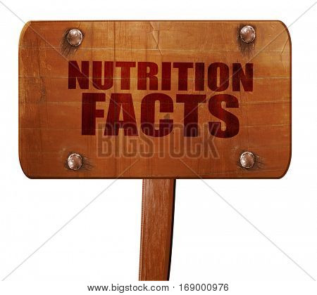 nutrition facts, 3D rendering, text on wooden sign