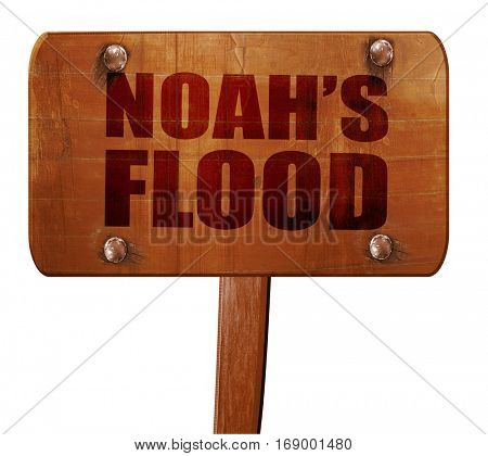 noah's flood, 3D rendering, text on wooden sign