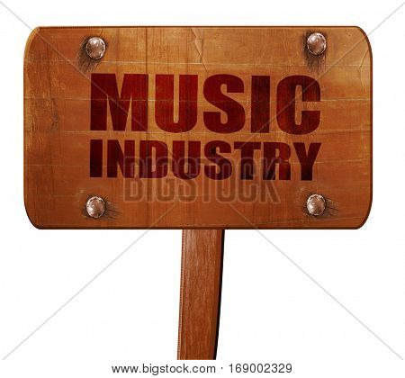 music industry, 3D rendering, text on wooden sign