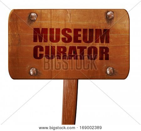 museum curator, 3D rendering, text on wooden sign