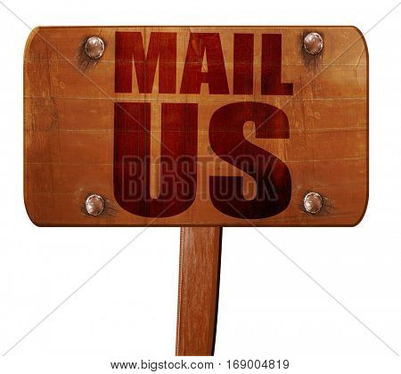 mail us, 3D rendering, text on wooden sign
