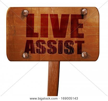 live assist, 3D rendering, text on wooden sign