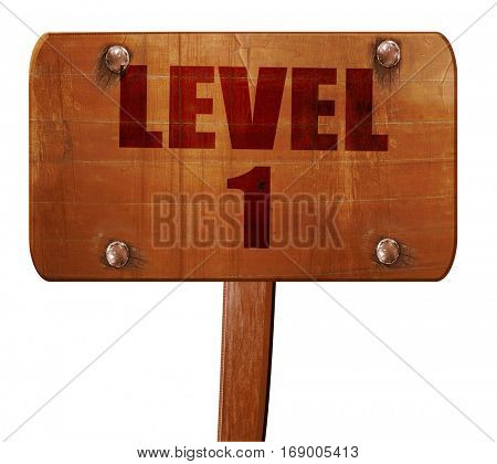 level 1, 3D rendering, text on wooden sign