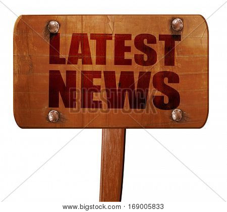 latest news, 3D rendering, text on wooden sign