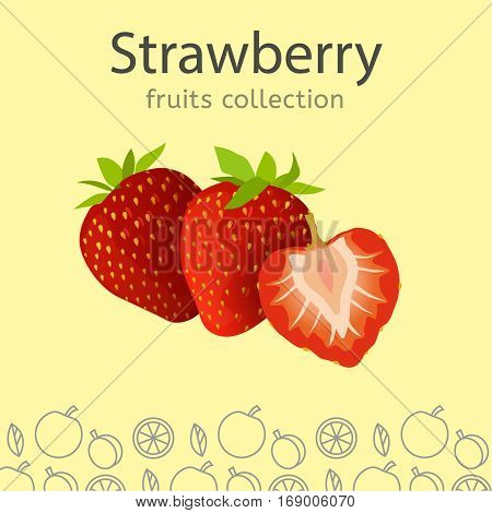 Ripe strawberries on a light background. Fruits collection. Vector illustration.