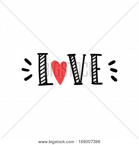 Love. Hand drawn word. Vector hand drawn illustration