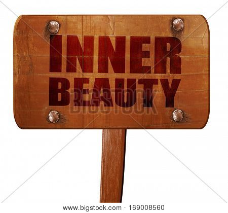 inner beauty, 3D rendering, text on wooden sign