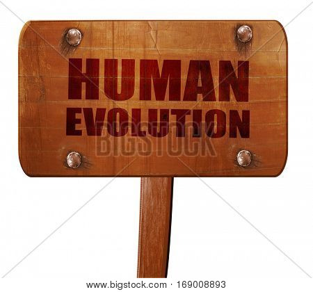 human evolution, 3D rendering, text on wooden sign