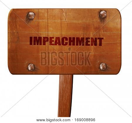 impeachment, 3D rendering, text on wooden sign
