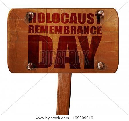 holocaust remembrance day, 3D rendering, text on wooden sign