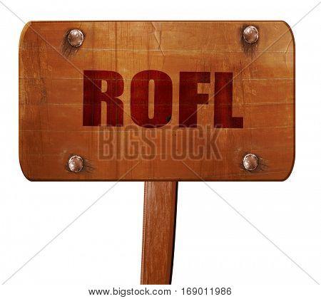 rofl internet slang, 3D rendering, text on wooden sign