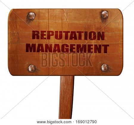 reputation management, 3D rendering, text on wooden sign