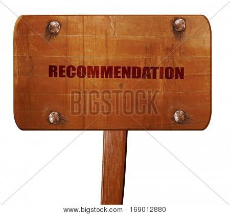 recommendation, 3D rendering, text on wooden sign