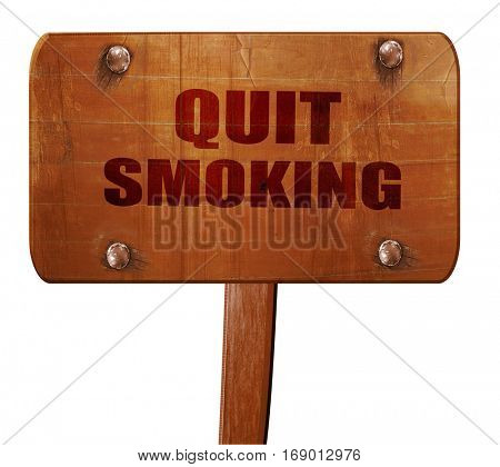 quit smoking, 3D rendering, text on wooden sign
