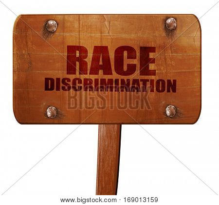 race discrimination, 3D rendering, text on wooden sign