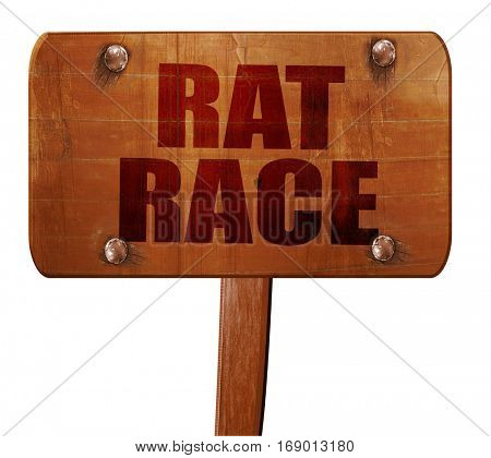 rat race, 3D rendering, text on wooden sign