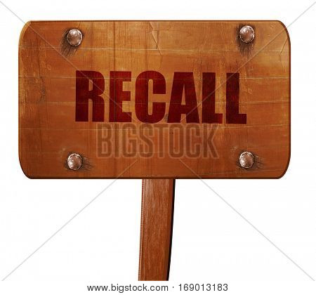 recall, 3D rendering, text on wooden sign