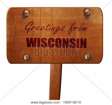 Greetings from wisconsin, 3D rendering, text on wooden sign