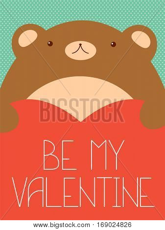 Be my Valentine. Valentine's day banner, background, flyer, placard in hand drawn style with bear and heart. Holiday poster, vector template card for greeting, decoration, congratulation, invitation