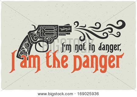 Lettering composition with a decorative gun and quote text