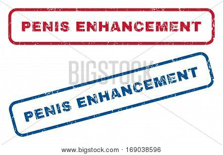 Penis Enhancement text rubber seal stamp watermarks. Vector style is blue and red ink caption inside rounded rectangular shape. Grunge design and scratched texture. Blue and red emblems.