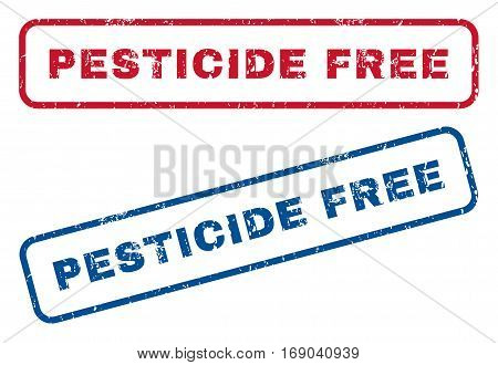 Pesticide Free text rubber seal stamp watermarks. Vector style is blue and red ink caption inside rounded rectangular shape. Grunge design and dust texture. Blue and red emblems.