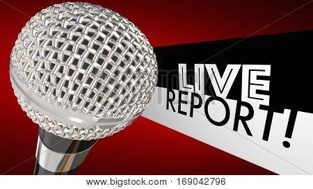 Live Report Microphone Breaking News Update Alert 3d Illustration