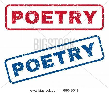 Poetry text rubber seal stamp watermarks. Vector style is blue and red ink tag inside rounded rectangular banner. Grunge design and unclean texture. Blue and red stickers.