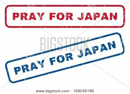 Pray For Japan text rubber seal stamp watermarks. Vector style is blue and red ink caption inside rounded rectangular shape. Grunge design and dust texture. Blue and red stickers.