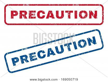 Precaution text rubber seal stamp watermarks. Vector style is blue and red ink caption inside rounded rectangular shape. Grunge design and unclean texture. Blue and red signs.