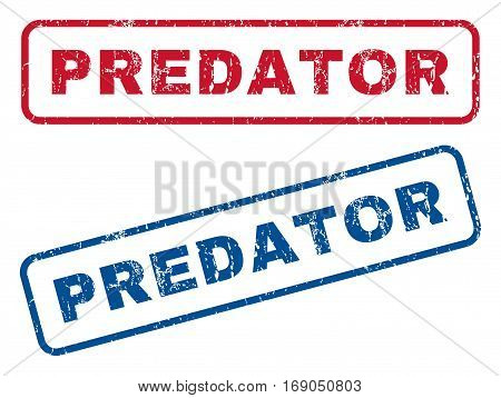 Predator text rubber seal stamp watermarks. Vector style is blue and red ink tag inside rounded rectangular shape. Grunge design and scratched texture. Blue and red emblems.