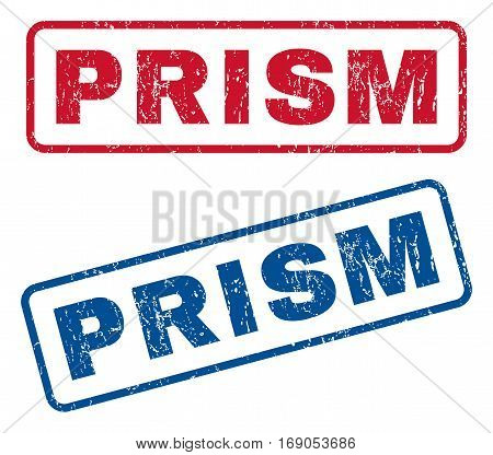 Prism text rubber seal stamp watermarks. Vector style is blue and red ink caption inside rounded rectangular banner. Grunge design and dust texture. Blue and red signs.