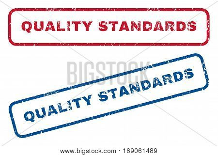 Quality Standards text rubber seal stamp watermarks. Vector style is blue and red ink tag inside rounded rectangular shape. Grunge design and scratched texture. Blue and red signs.