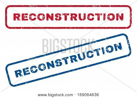 Reconstruction text rubber seal stamp watermarks. Vector style is blue and red ink caption inside rounded rectangular banner. Grunge design and dirty texture. Blue and red stickers.