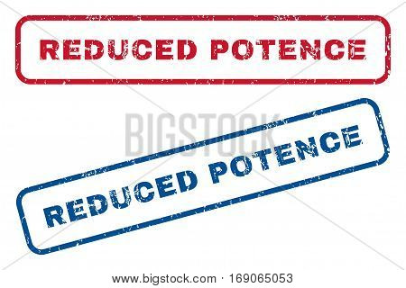Reduced Potence text rubber seal stamp watermarks. Vector style is blue and red ink tag inside rounded rectangular shape. Grunge design and dirty texture. Blue and red signs.