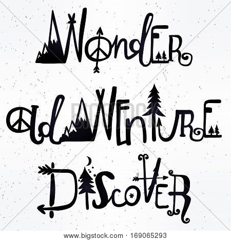 Hand drawn wonder, adventure and discover lettering set. Outdoors and travel inspirational lettering. Artworks for posters or textiles. Inspirational typography set. Isolated vector illustration.