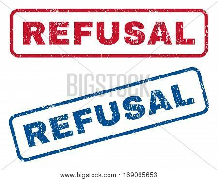 Refusal text rubber seal stamp watermarks. Vector style is blue and red ink caption inside rounded rectangular banner. Grunge design and dust texture. Blue and red emblems.