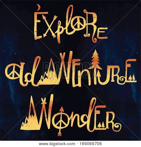 Hand drawn wonder, adventure and exploration lettering set. Outdoors and travel inspirational lettering. Artworks for posters or textiles. Inspirational typography set. Isolated vector illustration.