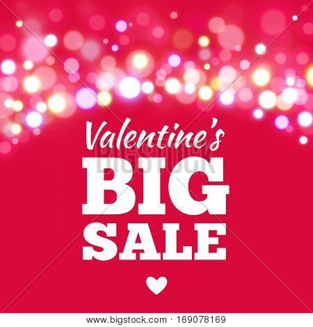 Valentines day sale offer, banner template. Vector illustration in pink colour with lettering Big Valentines Sale on blurred background. Shop market poster design.