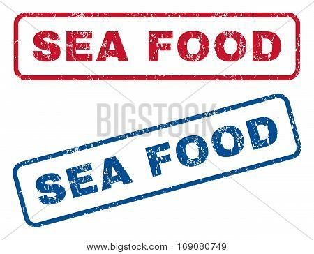 Sea Food text rubber seal stamp watermarks. Vector style is blue and red ink tag inside rounded rectangular shape. Grunge design and scratched texture. Blue and red emblems.