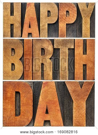 happy birthday greeting card - isolated text abstract in letterpress wood type printing blocks