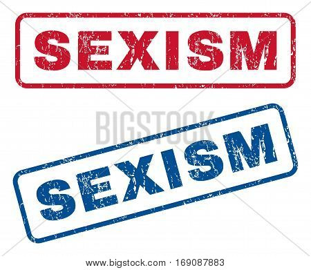 Sexism text rubber seal stamp watermarks. Vector style is blue and red ink caption inside rounded rectangular shape. Grunge design and scratched texture. Blue and red stickers.