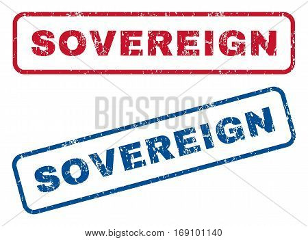 Sovereign text rubber seal stamp watermarks. Vector style is blue and red ink caption inside rounded rectangular shape. Grunge design and dust texture. Blue and red signs.
