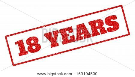 Red rubber seal stamp with 18 Years text. Vector caption inside rectangular banner. Grunge design and unclean texture for watermark labels. Inclined sticker.