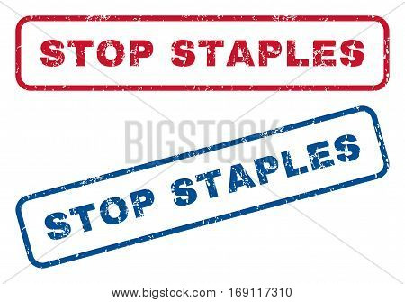 Stop Staples text rubber seal stamp watermarks. Vector style is blue and red ink caption inside rounded rectangular shape. Grunge design and unclean texture. Blue and red stickers.